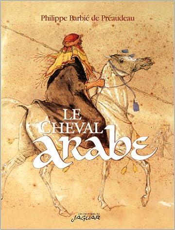 Livre gratuits en ligne Le cheval arabe pdf epub