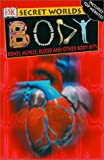 Body, Richard Walker and Dorling Kindersley Publishing Staff, 0789479672