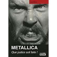 Metallica, que justice soit faite!