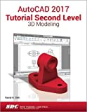 img - for AutoCAD 2017 Tutorial Second Level 3D Modeling book / textbook / text book