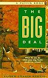 The Big Deal, Alison C. Herzig, 0140349596