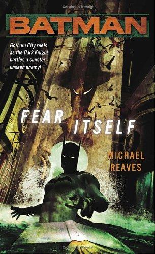 """Batman - Fear Itself"" av Michael Reaves"