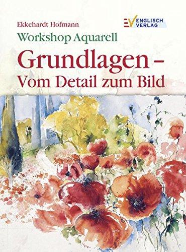 workshop-aquarell-grundlagen-vom-detail-zum-bild