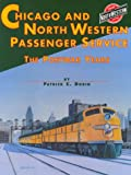 Chicago and North Western System Passenger Service, Dorin, Patrick C., 1883089514