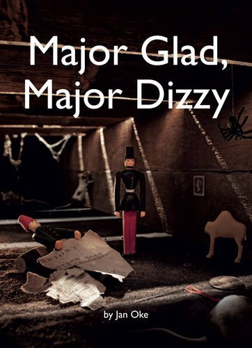 Major Glad, Major Dizzy: Amazon.co.uk: Oke, Jan, Nolan, Ian: 9780954792121:  Books