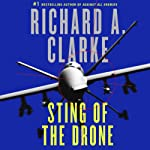 Sting of the Drone   Richard A. Clarke