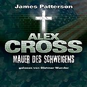 Mauer des Schweigens (Alex Cross 8) | James Patterson