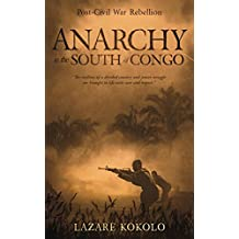 Anarchy in the South of Congo: Post-Civil War Rebellion