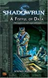 Shadowrun #6: A Fistful of Data (A Shadowrun Novel)