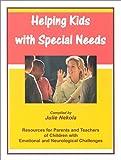 Helping Kids with Special Needs, Julie Nekola, 0970679106