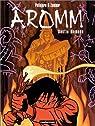 Aromm, tome 1 : Destin nomade par Zentner