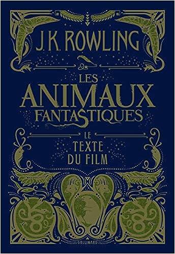 Amazon Fr Les Animaux Fantastiques Le Texte Du Film