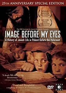 Image Before My Eyes - A History of Jewish Life in Poland Before the Holocaust