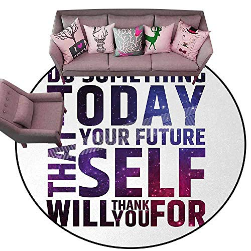 Non-Slip Modern Carpet Inspirational,Do Something Today That Your Future Self Will Thank You for Typography,Dark Purple White Diameter 48