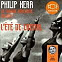 L'été de cristal (La trilogie berlinoise 1) Audiobook by Philip Kerr Narrated by Julien Chatelet