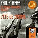 L'été de cristal (La trilogie berlinoise 1) Hörbuch von Philip Kerr Gesprochen von: Julien Chatelet