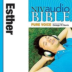 NIV Audio Bible, Pure Voice: Esther