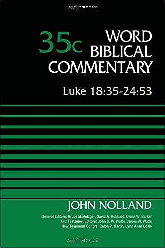 Luke 18:35-24:53, Volume 35C (Word Biblical Commentary