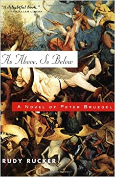As Above, So Below: A Novel of Peter Bruegel