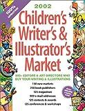 : 2002 Childrens Writers & Illustrators Market (Children's Writer's and Illustrator's Market)