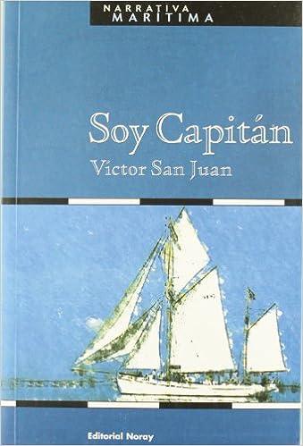 Soy Capitan (Spanish Edition)