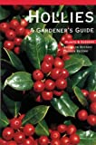 img - for Hollies (Brooklyn Botanic Garden Record: Plants and Gardens) book / textbook / text book