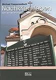 Nachkriegsleben: Literarische Reportagen aus dem westlichen Balkan