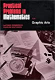 Practical Problems in Mathematics for Graphic Arts, Vermeersch, LaVonne F. and Southwick, Charles E., 0827321007