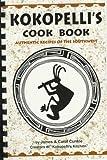 Kokopelli's Cookbook, James R. Cunkle and Carol Cunkle, 1885590245