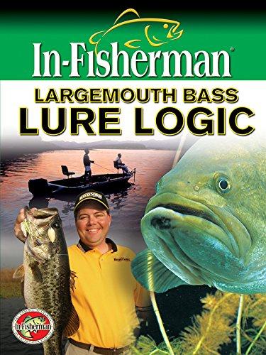 Largemouth Bass Lure Logic ()