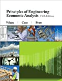 img - for J. A. White's,K. E. Case's,D. B. Pratt's 5th(fifth) edition (Principles of Engineering Economic Analysis [Hardcover])(2009) book / textbook / text book