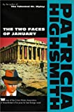 Two Faces of January, Patricia Highsmith, 0871132095