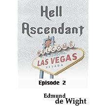 Hell Ascendant: Episode 2