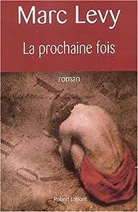 """Afficher """"La prochaine fois"""""""