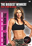The Biggest Winner - How to Win by Losing: Maximize - Full Frontal (Abs, Thighs, Shoulders, Triceps, Chest, Hips, Nutrition)