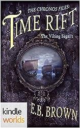 The Chronos Files: Time Rift (Kindle Worlds Novella) (The Viking Sagas Book 1)