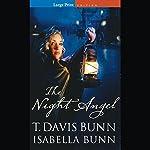 Night Angel | T. Davis Bunn,Isabella Bunn