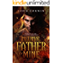 Infernal Father of Mine (Overworld Chronicles Book 7)