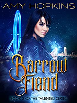 Barrow Fiend: Talented: Book 2 by [Hopkins, Amy]