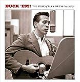 Buck' Em!: The Music Of Buck Owens