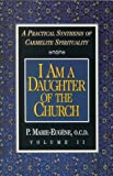 I Am a Daughter of the Church: A Practical