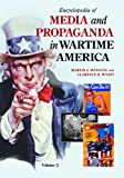 img - for Encyclopedia of Media and Propaganda in Wartime America [2 volumes] book / textbook / text book