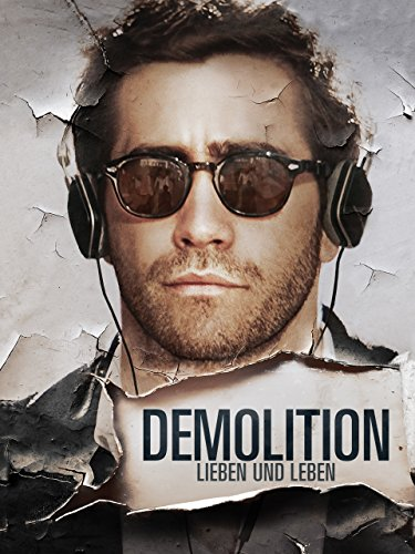 Filmcover Demolition - Lieben und Leben