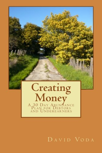 Read Online Creating Money: A 30 Day Abundance Plan for Debtors and Underearners pdf