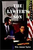 The Lawyer's Son, Wm Jaman Taylor, 1403301735