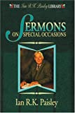 Sermons on Special Occasions, Ian R. Paisley, 1898787735