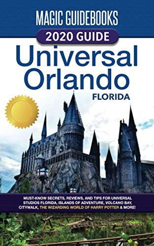 51MNNQopWQL - Magic Guidebooks 2020 Universal Orlando Florida Guide