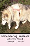 Remembering Francesca, George Catalano, 1439255199
