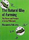 """""""Natural Way of Farming - The Theory and Practice of Green Philosophy"""" av Masanobu Fukoka"""
