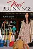 New Beginnings, Ruth Barrett, 145820863X